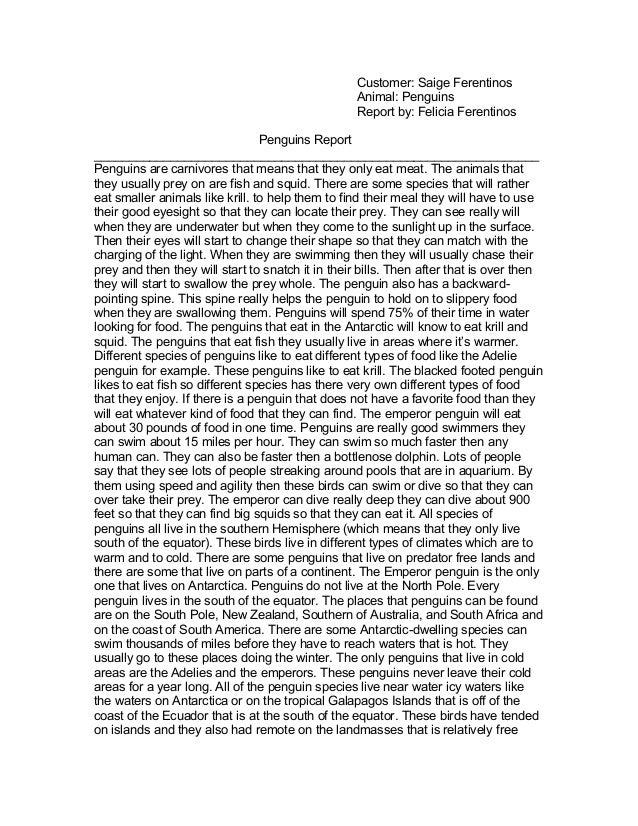 Customer: Saige FerentinosAnimal: PenguinsReport by: Felicia FerentinosPenguins Report____________________________________...