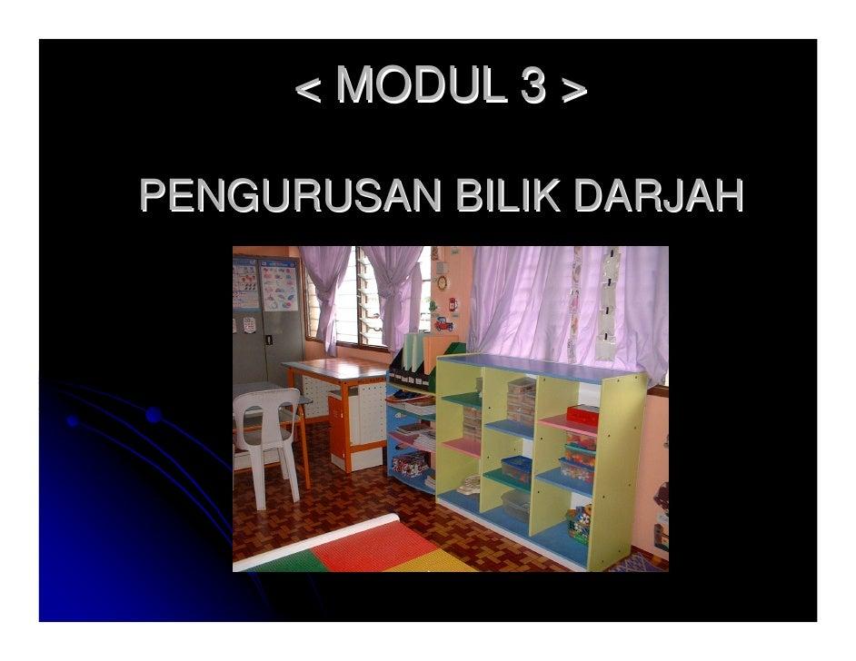 < MODUL 3 >PENGURUSAN BILIK DARJAH