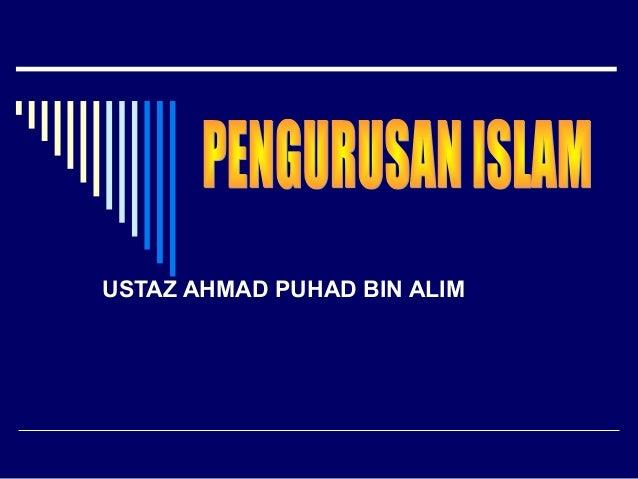 USTAZ AHMAD PUHAD BIN ALIM