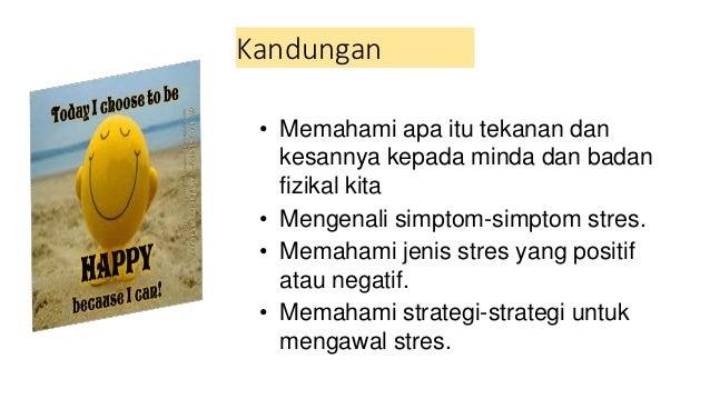 Pengurusan stres  dengan cemerlang Slide 2