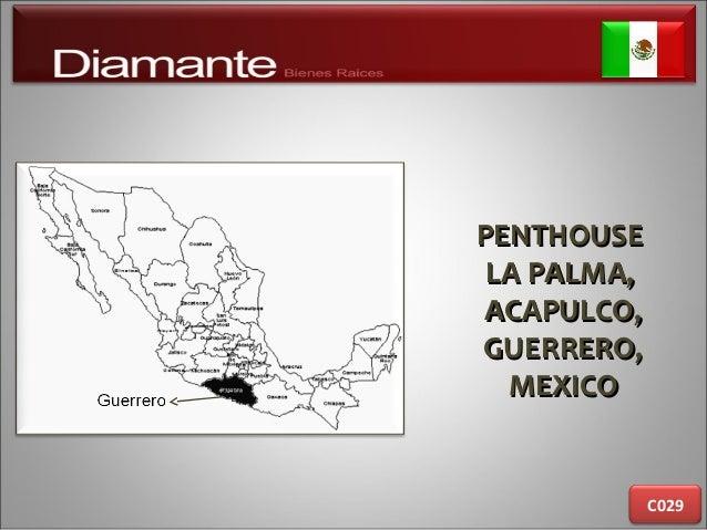 PENTHOUSEPENTHOUSE LA PALMA,LA PALMA, ACAPULCO,ACAPULCO, GUERRERO,GUERRERO, MEXICOMEXICO C029