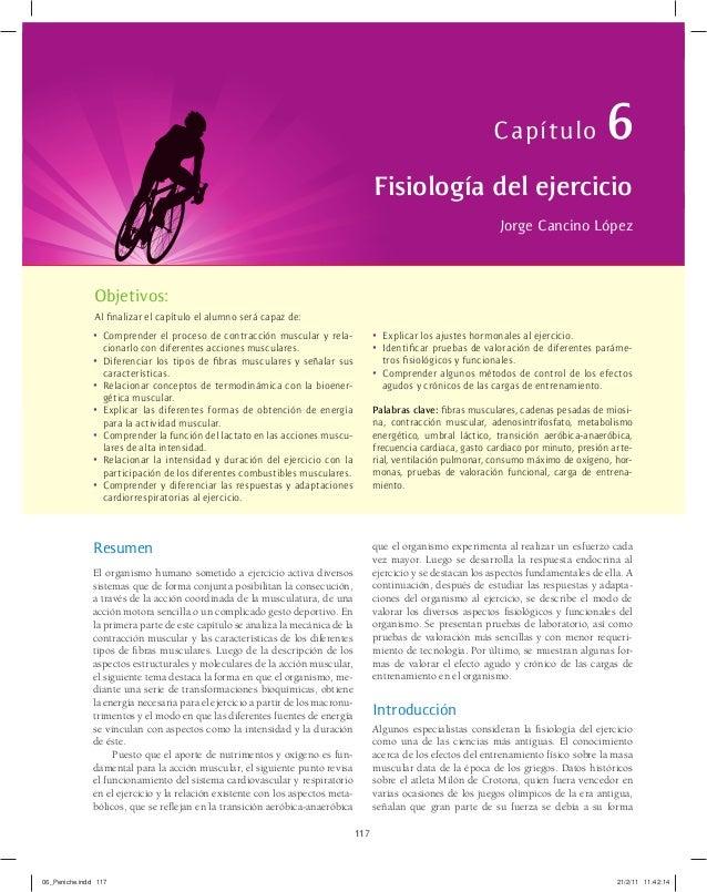 Capítulo  6  Fisiología del ejercicio Jorge Cancino López  Objetivos: Al finalizar el capítulo el alumno será capaz de:  •...