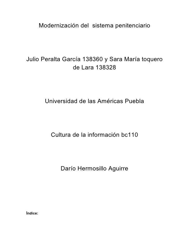 Modernización del sistema penitenciario     Julio Peralta García 138360 y Sara María toquero                  de Lara 1383...