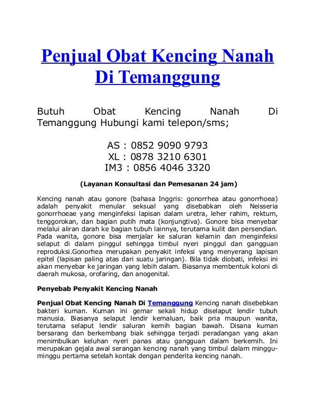 Penjual Obat Kencing Nanah Di Temanggung Butuh Obat Kencing Nanah Di Temanggung Hubungi kami telepon/sms; AS : 0852 9090 9...