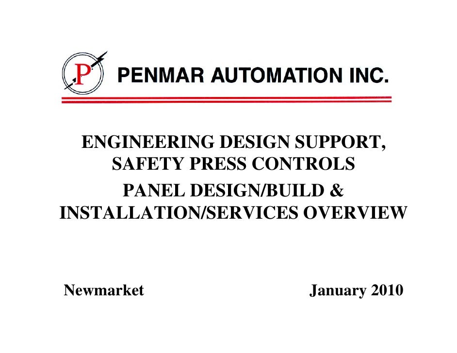 R       ENGINEERING DESIGN SUPPORT,      SAFETY PRESS CONTROLS       PANEL DESIGN/BUILD & INSTALLATION/SERVICES OVERVIEW  ...