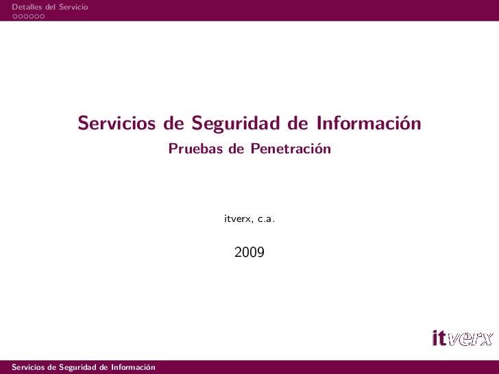 Detalles del Servicio                       Servicios de Seguridad de Información                                         ...