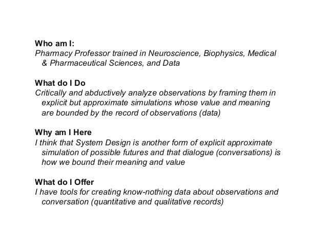 Who am I: Pharmacy Professor trained in Neuroscience, Biophysics, Medical & Pharmaceutical Sciences, and Data What do I Do...