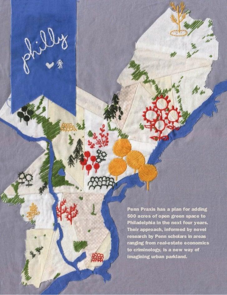 Penn Praxis has a plan for adding                                                                                500 acres...