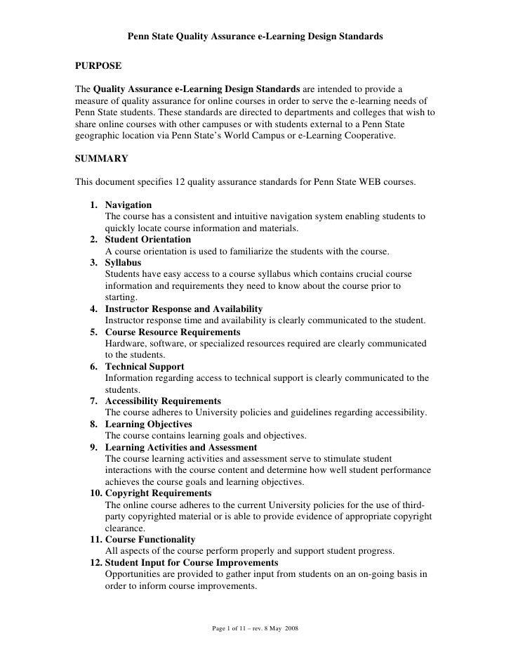 Penn State Quality Assurance e-Learning Design Standards   PURPOSE  The Quality Assurance e-Learning Design Standards are ...