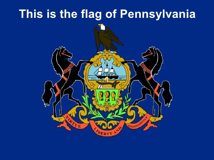 This is the flag of Pennsylvania