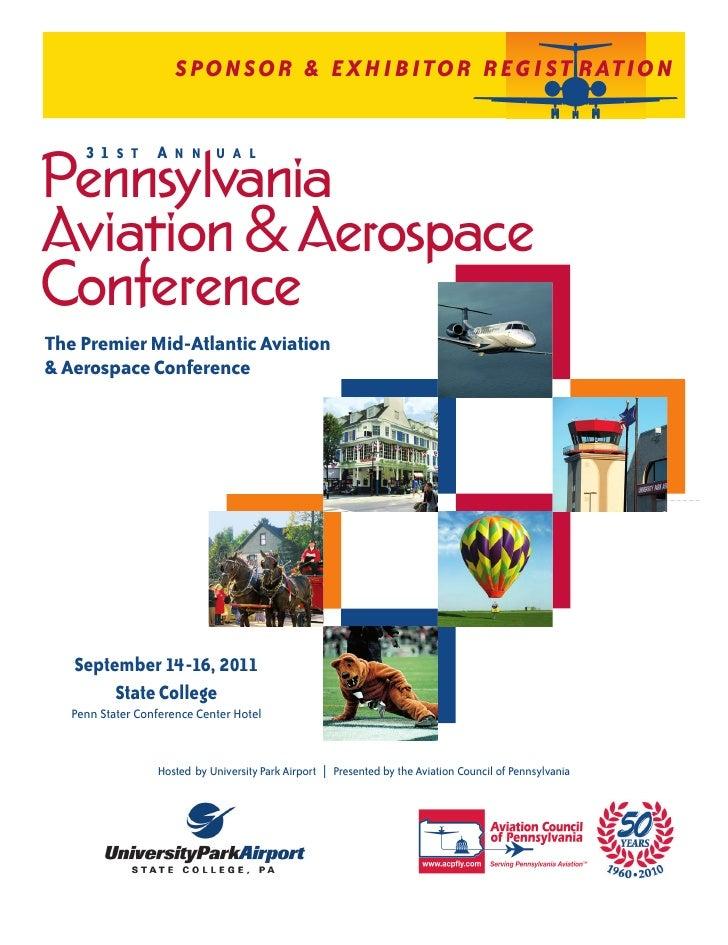 SPONSOR & EXHIBITOR REG I ST RATIO N     31 S T A N N U A LPennsylvaniaAviation & AerospaceConferenceThe Premier Mid-Atlan...