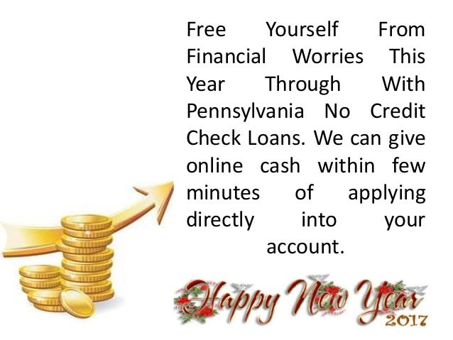 Pennsylvania No Credit Check Loans - Provide Fast Cash Within No Time At Your Doorstep  sc 1 st  SlideShare & Pennsylvania No Credit Check Loans - Provide Fast Cash Within No Time\u2026