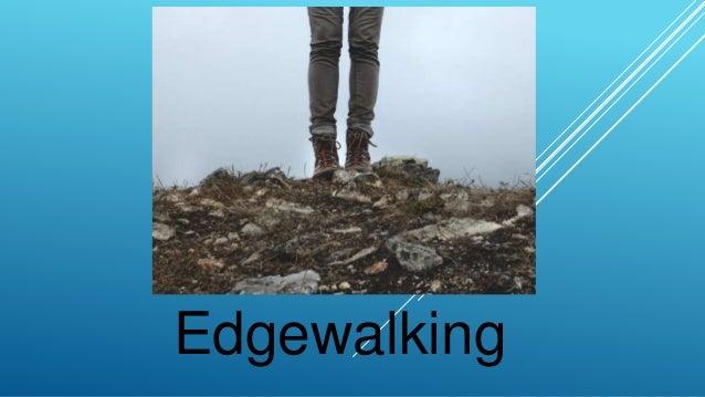 Edgewalking
