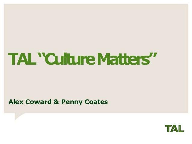 """TAL """"Culture Matters""""Alex Coward & Penny Coates"""