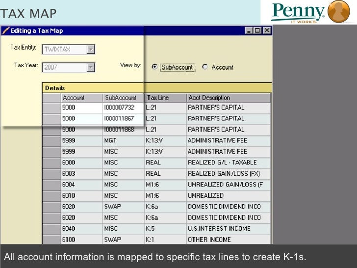 TAX MAP  All account information is mapped to specific tax lines to create K-1s.