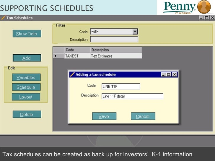 SUPPORTING SCHEDULES Tax schedules can be created as back up for investors'  K-1 information