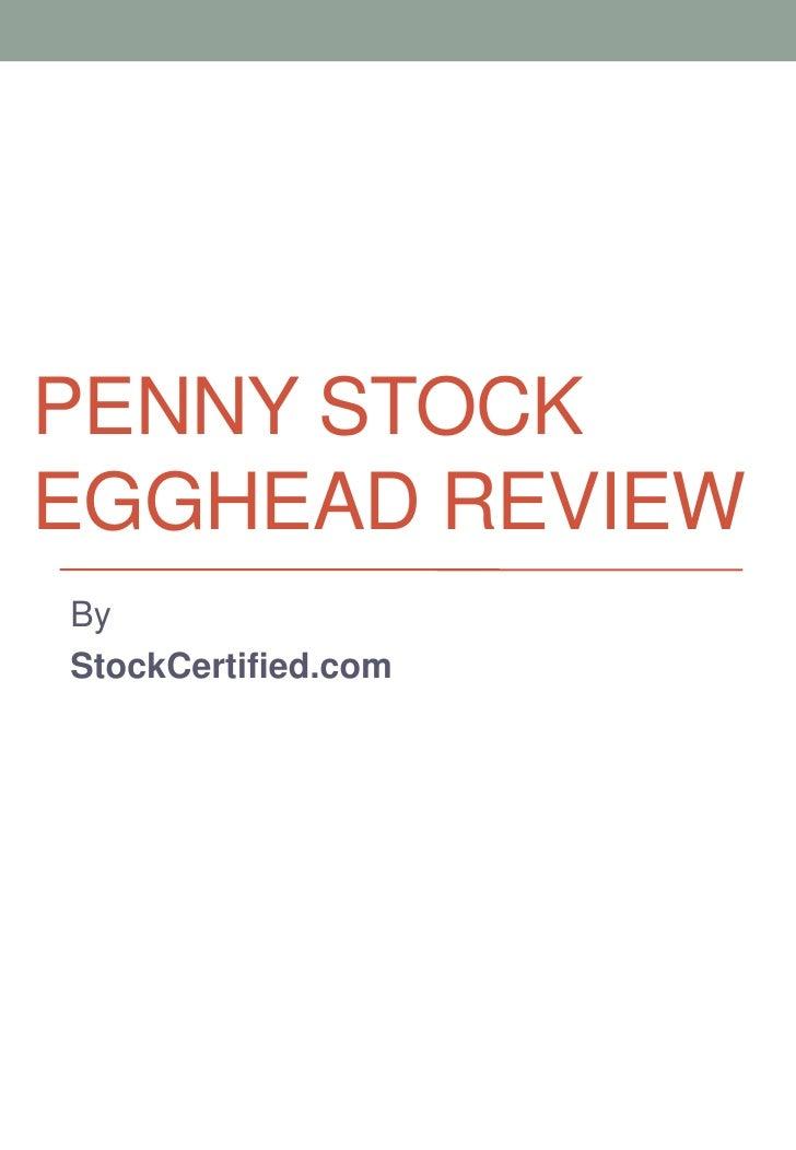 PENNY STOCKEGGHEAD REVIEWByStockCertified.com