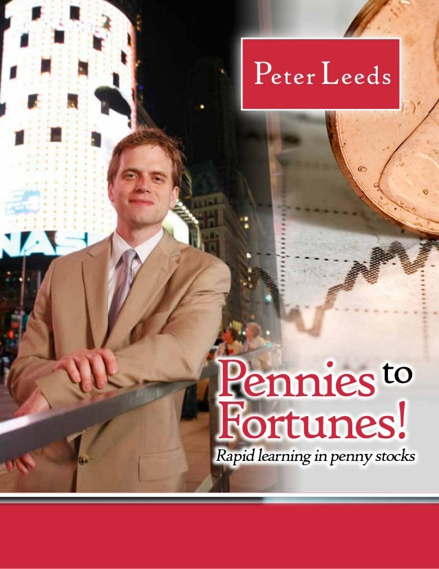 Pennies toFortunes!Rapid learning in penny stocks