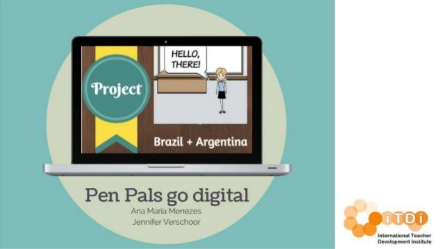 Pen pals go digital presentation iTDiMooc