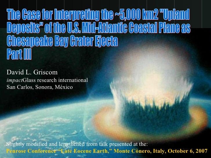 "The Case for Interpreting the ~5,000 km2 ""Upland Deposits"" of the U.S. Mid-Atlantic Coastal Plane as Chesapeake ..."