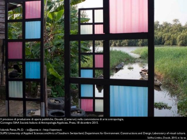 Salifou Lindou, Douala, 2010, cc by-sa. Il processo di produzione di opere pubbliche. Douala (Camerun) nella commistione d...