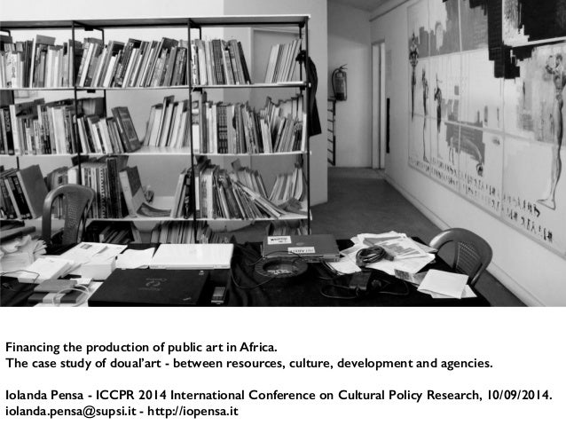 Financing the production of public art in Africa.  The case study of doual'art - between resources, culture, development a...