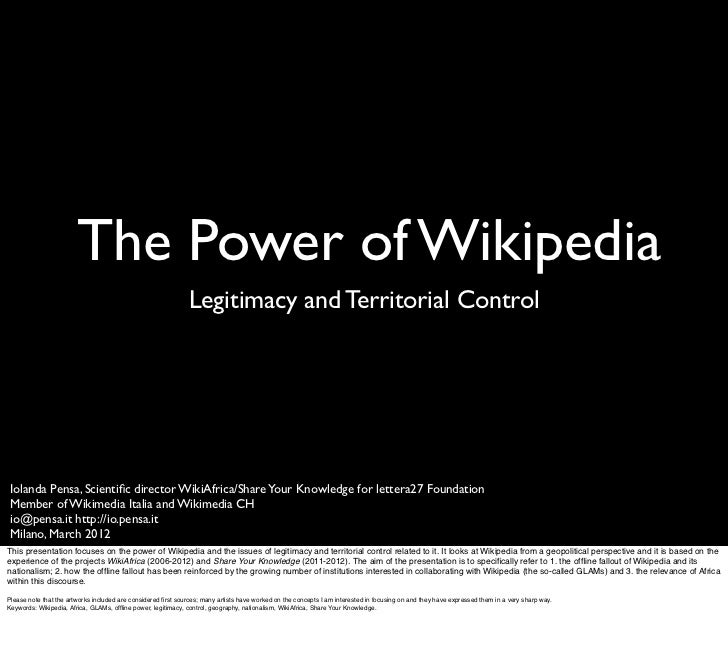 The Power of Wikipedia                                                              Legitimacy and Territorial ControlIola...