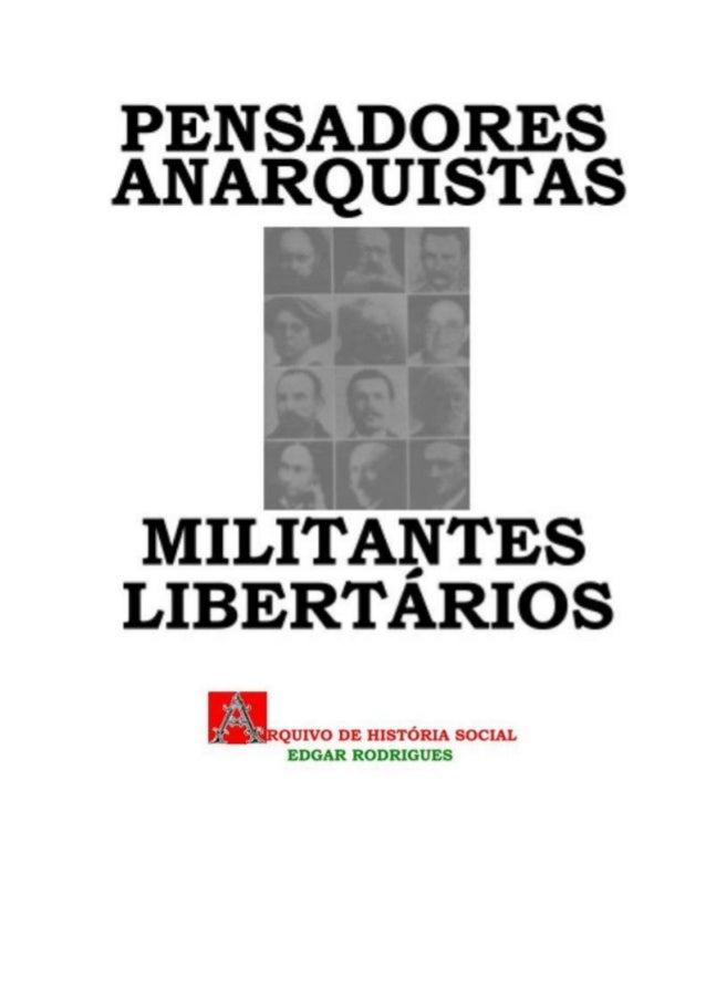eBookLibris PENSADORES ANARQUISTAS E MILITANTES LIBERTÁRIOS Arquivo de História Social Edgar Rodrigues eBooksBrasil Pensad...