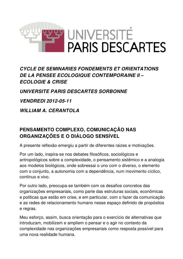 CYCLE DE SEMINARIES FONDEMENTS ET ORIENTATIONSDE LA PENSEE ECOLOGIQUE CONTEMPORAINE II –ECOLOGIE & CRISEUNIVERSITE PARIS D...