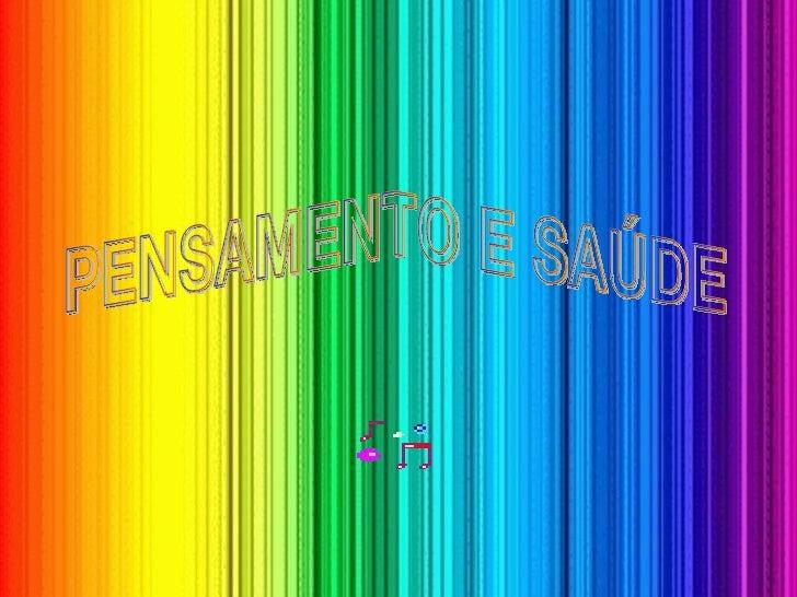 PENSAMENTO E SAÚDE