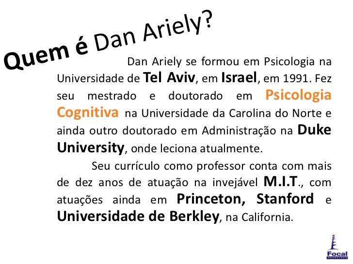 Previsivelmente Irracional Dan Ariely Pdf Download. percent modelo announce travels Shanon Grill toda