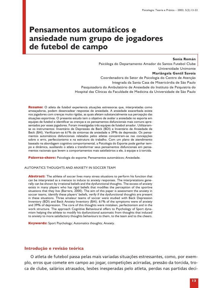 Psicologia: Teoria e Prática – 2003, 5(2):13-22  Pensamentos automáticos e  ansiedade num grupo de jogadores  de futebol d...