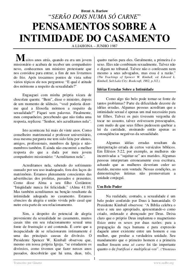 PENSAMENTOS SOBRE A INTIMIDADE DO CASAMENTO (Brent A. Barlow) – A LIAHONA JULHO 1987 Transcrito por Ginatto www.sudbr.org ...