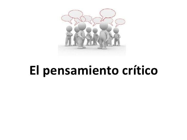 El pensamiento crítico