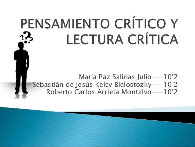 María Paz Salinas Julio---10°2 Sebastián de Jesús Kelcy Bielostozky---10°2 Roberto Carlos Arrieta Montalvo---10°2