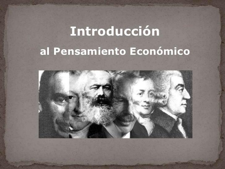 Introducciónal Pensamiento Económico