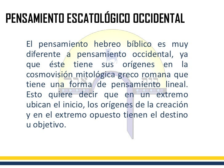 Pensamiento Escatológico Hebreo Slide 3