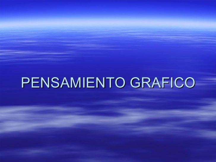 PENSAMIENTO GRAFICO