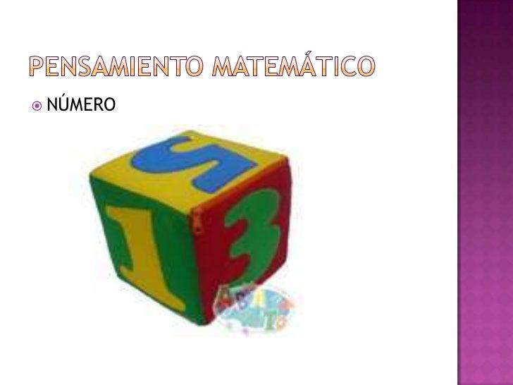 PENSAMIENTO MATEMÁTICO<br />NÚMERO<br />