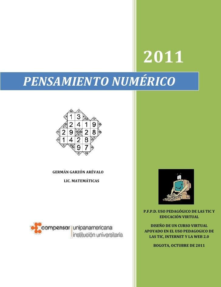 PENSAMIENTO NUMÉRICO2011P.F.P.D. USO PEDAGÓGICO DE LAS TIC Y EDUCACIÓN VIRTUALDISEÑO DE UN CURSO VIRTUAL APOYADO EN EL USO...