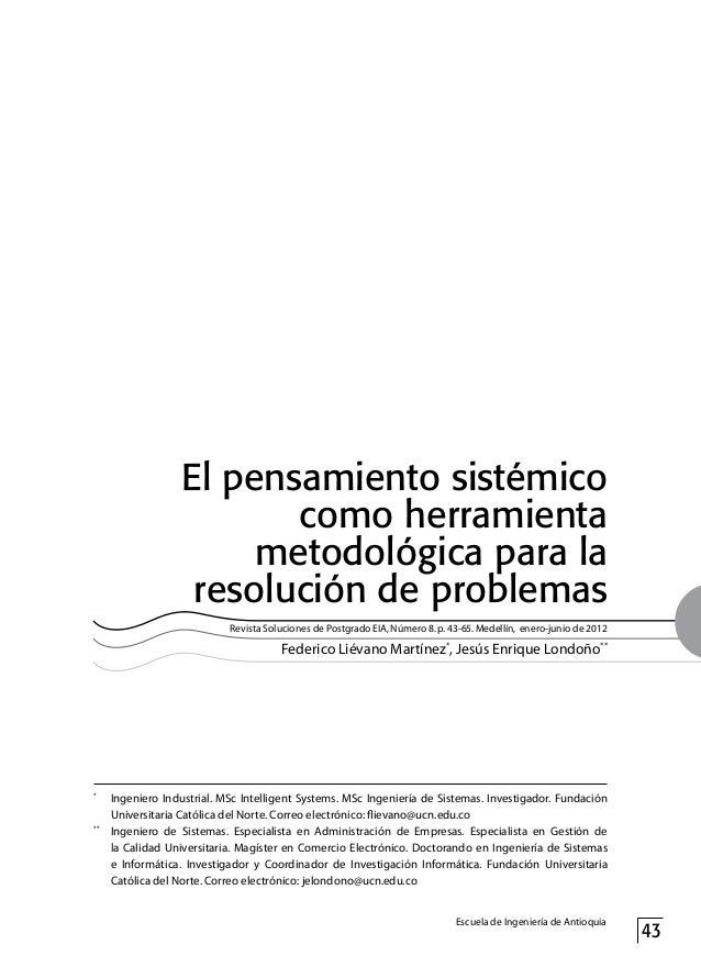 El pensamiento sistémico como herramienta metodológica para la resolución de problemas Revista Soluciones de Postgrado EIA...