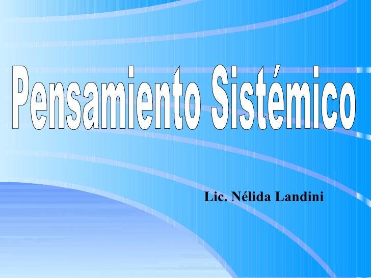 Pensamiento Sistémico Lic. Nélida Landini