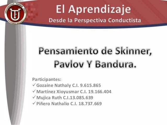 Participantes: Gozaine Nathaly C.I. 9.615.865 Martínez Xioyusmar C.I. 19.166.404 Mujica Ruth C.I.13.085.639 Piñero Nat...
