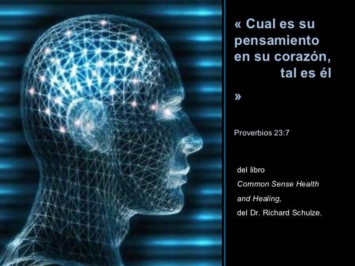 « Cual es su pensamiento en su corazón,  tal es él »   Proverbios 23:7 HAZ CLIC PARA AVANZAR ♫  Enciende los parlantes Tom...