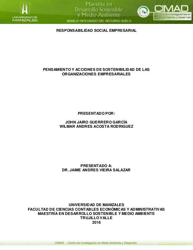 RESPONSABILIDAD SOCIAL EMPRESARIAL PENSAMIENTO Y ACCIONES DE SOSTENIBILIDAD DE LAS ORGANIZACIONES EMPRESARIALES PRESENTADO...