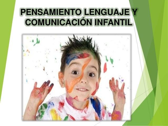 PENSAMIENTO LENGUAJE Y COMUNICACIÓN INFANTIL