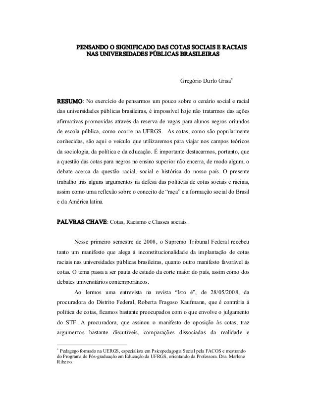 PENSANDOOSIGNIFICADODASCOTASSOCIAISERACIAIS NASUNIVERSIDADESPÚBLICASBRASILEIRAS  GregórioDurloGrisa*  RESUM...