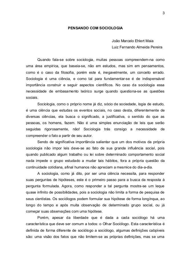 3                         PENSANDO COM SOCIOLOGIA                                                       João Marcelo Ehler...