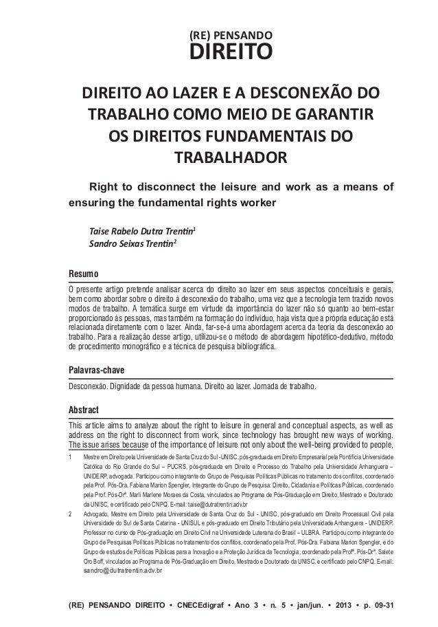 (RE) PENSANDO DIREITO DIREITO AO LAZER E A DESCONEXÃO DO TRABALHO COMO MEIO DE GARANTIR OS DIREITOS FUNDAMENTAIS DO TRABAL...