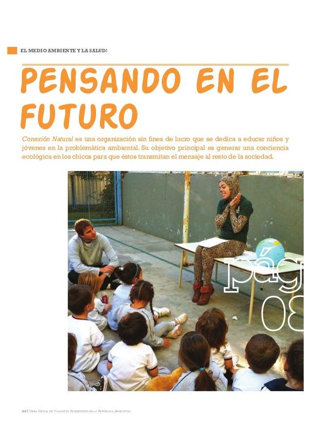 EL MEDIO AMBIENTE Y LA SALUD!  Pensando en el futuro Conexión Natural es una organización sin fines de lucro que se dedica...